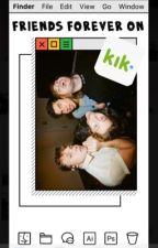 ✉️ Friends forever on Kik?! |5sos| ✉️ by Zwodna