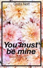 You must be mine »Irwin by calvmsbae