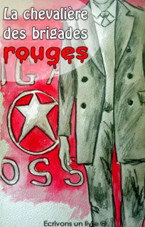 La chevalière des brigades rouges by Ecrivonsunlivre
