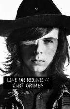 Live or Relive // Carl Grimes by VickJB