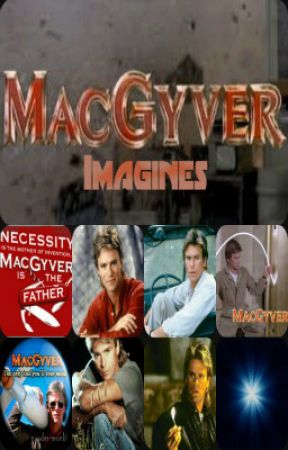 MacGyver Imagines by livingoutlife
