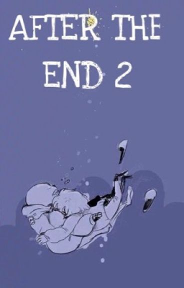 AFTER THE END 2