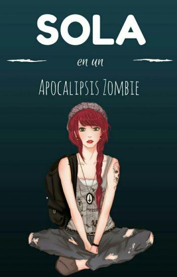 Sola En Un Apocalipsis Zombie