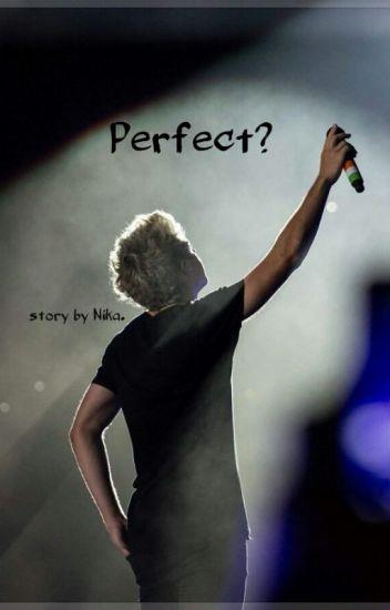 Perfect? // n.h ✔