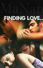 MANAN OS: FINDING LOVE(18+) by mrugayapawar