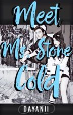 Meet Ms. Stone Cold | #Wattys2016 by DiaOnlyHope