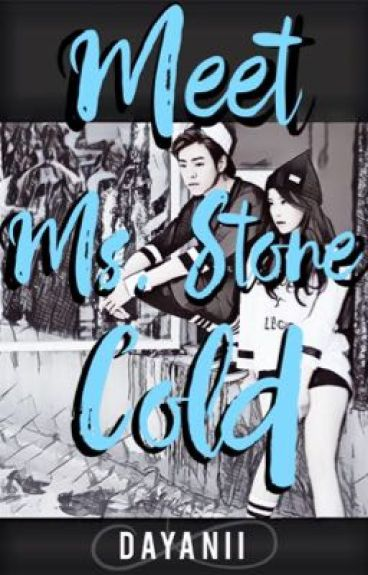 Meet Ms. Stone Cold | #Wattys2016
