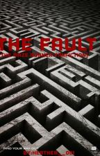 The Fault (The Maze Runner Fanfiction) by Heather__001