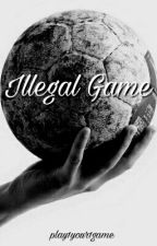 Illegal Game by play1your1game
