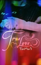 [Series Taeny]  True Love by TmMin3
