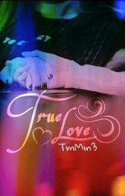 Đọc Truyện [Series Taeny]  True Love - Jen