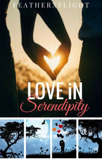 Love in Serendipity |✓