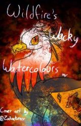 Wildfire's Wacky Watercolours (Art Book #2) by HorizonHarmony