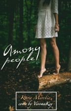 Среди людей | Among people by KaraMerclie
