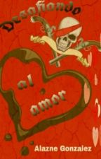 Desafiando Al Amor by Doro75