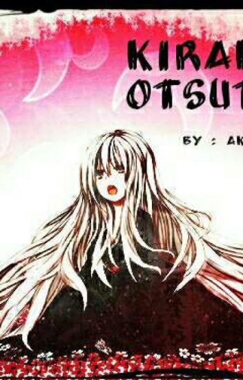 Kirakuna Otsutsuki (Naruto Fanfic) WORK IN PROGRESS