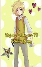 Dejare Todo Por Ti  (Golden Y Tu) FNAFHS by Yatsu_Chan