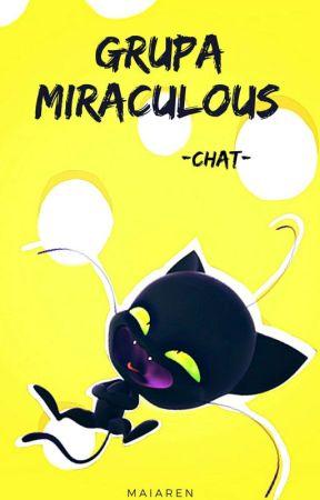 Grupa MIRACULOUS -CHAT- ✔ by PlonacyKosoglos