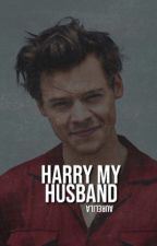 Harry My Husband (Harry Styles) by Aurelila