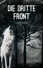 Die Dritte Front by Leseschreiber