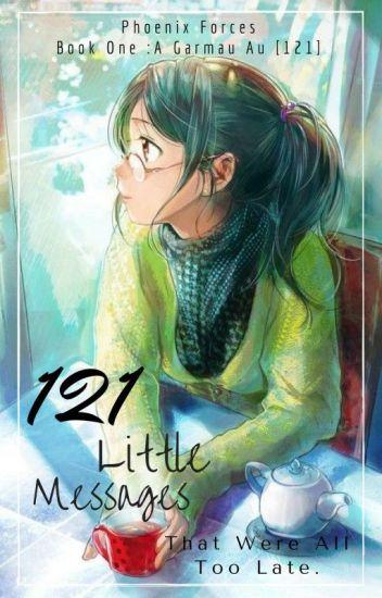 121 Little Messages [A Garmau AU | Book One]