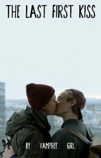 The Last First Kiss/Befejezett/
