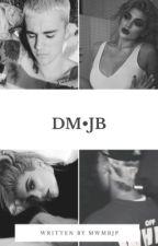 DM • JB  by mwmbjp