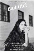 ,,Bad Girl'' by Wercik1234