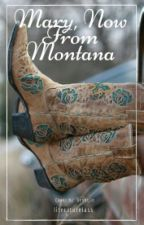 Mary, Now From Montana by literaturelass