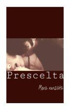 Prescelta  by MenaNunziata