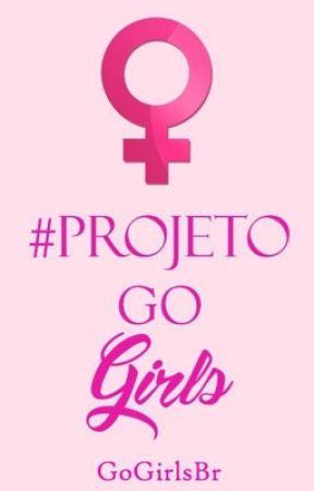 O guia do #ProjetoGoGirls by GoGirlsBr