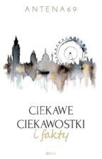 Ciekawe Ciekawostki i Fakty by Antena69