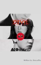 Devil or Monster? (Darahae And Chandara Fanfic) by BraveFlower
