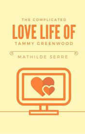 The Complicated Love Life Of Tammy Greenwood by stella1347