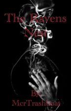 The Ravens Nest (Frerard) by McrTrashboat