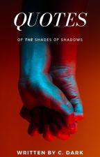 Οι Αποχρώσεις των Σκιών | Quotes by IamCDark