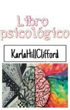 ※Libro Psicológico※ (EN EDICIÓN)  by Kxrlsxdc