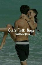 Girls Talk Boys ↬ Matthew Espinosa by matthewsftme
