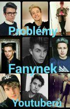 Problémy fanynek youtuberů by Blackie455