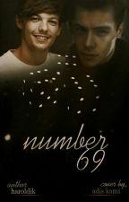 NUMBER 69 [Larry Stylinson] •POZASTAVENÉ• by Haroldik