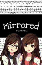 .~:Mirrored:~. {OHSHC Fanfiction} [Hitachiin Twins X OCs] by FlpnNrgtz
