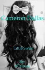 Cameron Dallas' little sister by seaveyariana