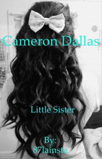 Cameron Dallas' little sister