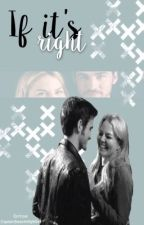 If It's Right || Colifer || FR by CaptainSwanInMyMind