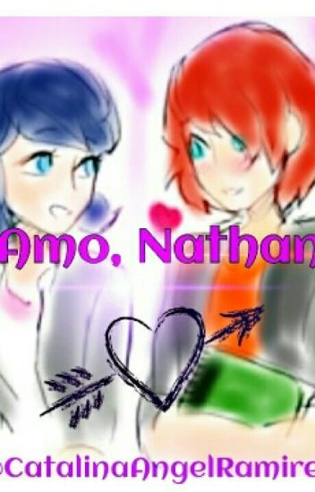 Te Amo, Nathaniel.