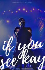 If You See Kay (the script, ATL fanfic) by ImSmilinAtEverything