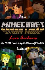 MCSM: Love Archives by MrMinecraftMan405