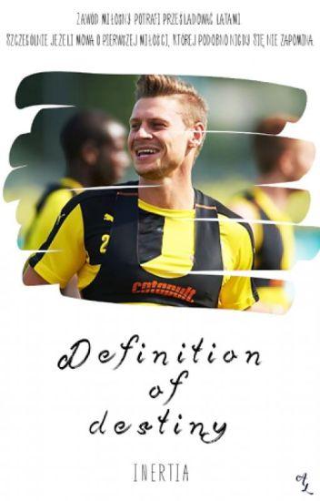 Definition of Destiny || Łukasz Piszczek