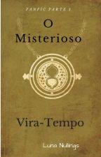 O Misterioso Vira-Tempo(concluído!) by vittoriahernandez09
