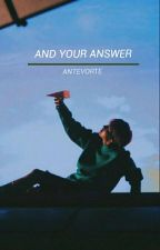 And Your Answer » Hoseok √ by antevorte